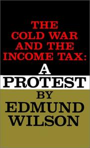 COLD WAR AND THE INCOME TAX by Edmund Wilson