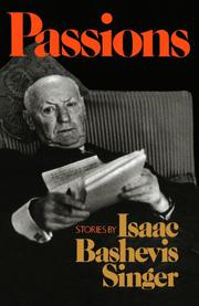 PASSIONS by Isaac Bashevis Singer