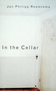 IN THE CELLAR by Jan Philipp Reemtsma