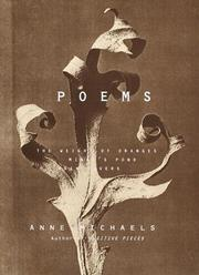 POEMS by Anne Michaels