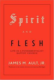 SPIRIT AND FLESH by James M. Ault