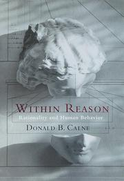 WITHIN REASON by Donald B. Calne