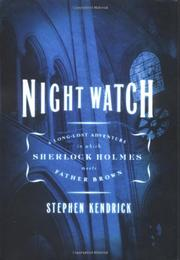 NIGHT WATCH by Stephen Kendrick