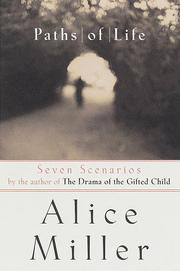 PATHS OF LIFE by Alice Miller