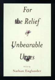 Book Cover for FOR THE RELIEF OF UNBEARABLE URGES