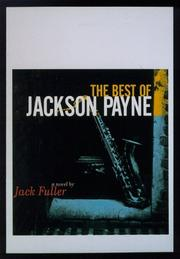THE BEST OF JACKSON PAYNE by Jack Fuller
