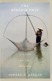 THE RIVER'S TALE by Edward A. Gargan