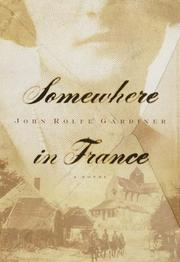 SOMEWHERE IN FRANCE by John Rolfe Gardiner