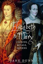ELIZABETH & MARY by Jane Dunn