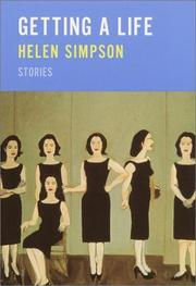 GETTING A LIFE by Helen Simpson