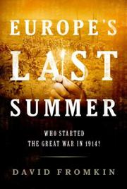 EUROPE'S LAST SUMMER by David Fromkin