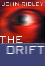 THE DRIFT by John Ridley