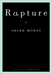 RAPTURE by Susan Minot