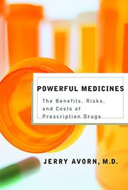 POWERFUL MEDICINES by Jerry Avorn