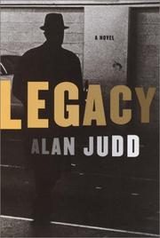 LEGACY by Alan Judd