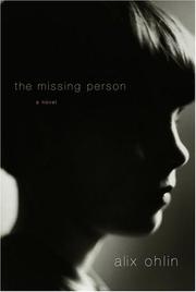 THE MISSING PERSON by Alix Ohlin