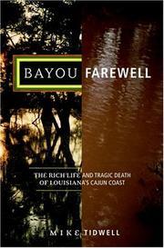 BAYOU FAREWELL by Mike Tidwell