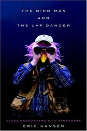 THE BIRD MAN AND THE LAP DANCER by Eric Hansen