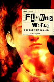 FLYNN'S WORLD by Gregory Mcdonald