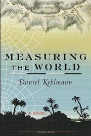 MEASURING THE WORLD by Daniel Kehlman