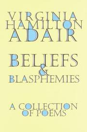 BELIEFS AND BLASPHEMIES by Virginia Hamilton Adair