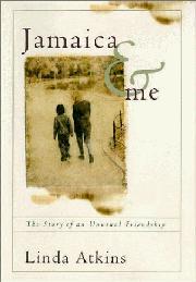 JAMAICA AND ME by Linda Atkins