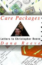 CARE PACKAGES by Dana Reeve