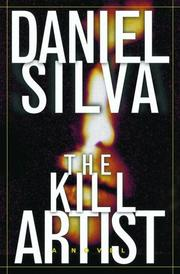 THE KILL ARTIST by Daniel Silva