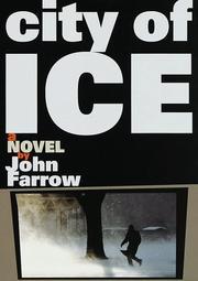 CITY OF ICE by John Farrow