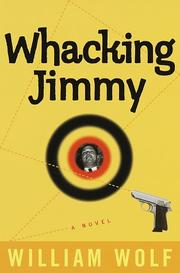 WHACKING JIMMY by William Wolf
