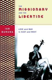 THE MISSIONARY AND THE LIBERTINE by Ian Buruma