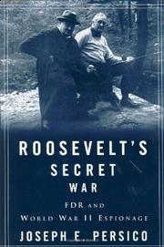 ROOSEVELT'S SECRET WAR by Joseph E. Persico
