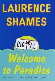 WELCOME TO PARADISE by Laurence Shames