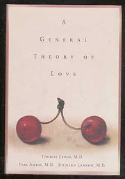 Book Cover for A GENERAL THEORY OF LOVE