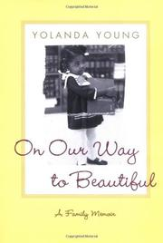 ON OUR WAY TO BEAUTIFUL by Yolanda Young