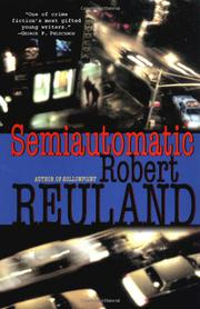 SEMIAUTOMATIC by Robert Reuland