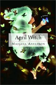 APRIL WITCH by Majgull Axelsson