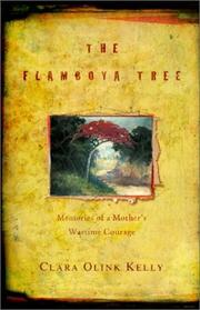 THE FLAMBOYA TREE by Clara Olink Kelly