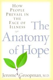 THE ANATOMY OF HOPE by Jerome Groopman