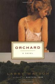 ORCHARD by Larry Watson