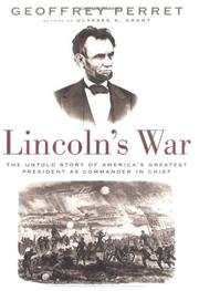 LINCOLN'S WAR by Geoffrey Perret