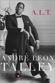 A.L.T. by André Leon Talley