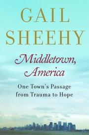MIDDLETOWN, AMERICA by Gail Sheehy