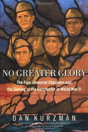 NO GREATER GLORY by Dan Kurzman