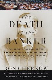 THE DEATH OF THE BANKER by Ron Chernow