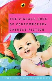 THE VINTAGE BOOK OF CONTEMPORARY CHINESE FICTION by Carolyn Choa