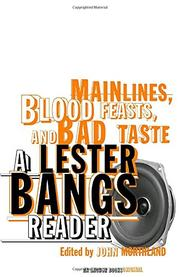 Book Cover for MAINLINES, BLOOD FEASTS, AND BAD TASTE