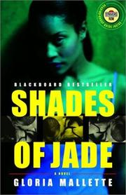 SHADES OF JADE by Gloria Mallette