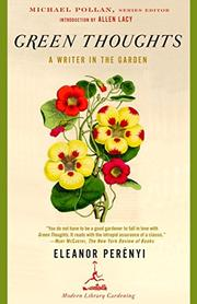 GREEN THOUGHTS: A Writer in the Garden by Eleanor Perenyi
