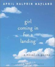 GIRL COMING IN FOR A LANDING by April Halprin Wayland